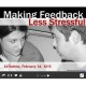 Making feedback less stressful
