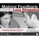 Making feedback less stressful
